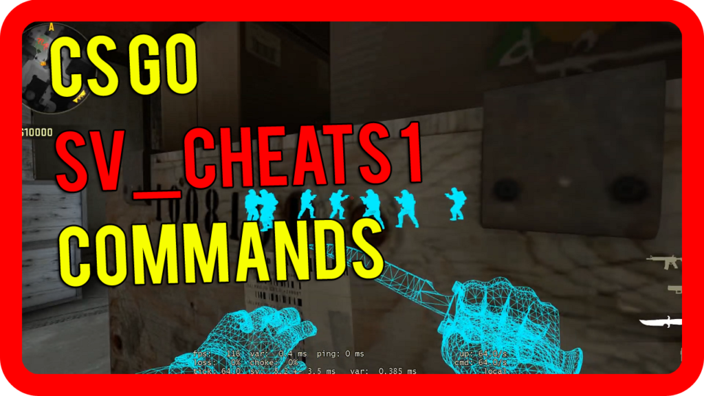 CS:GO Sv_Cheats 1 Codes and Properties (Giant List)